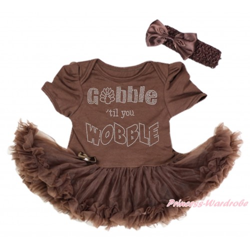 Thanksgiving Brown Baby Bodysuit Pettiskirt & Sparkle Rhinestone Gobble Till You Wobble Print & Brown Headband Satin Bow JS4001