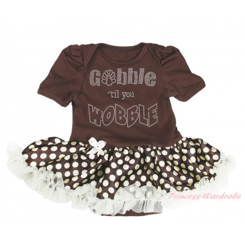 Thanksgiving Brown Baby Bodysuit Brown Golden Dots Pettiskirt & Sparkle Rhinestone Gobble Till You Wobble Print JS4003