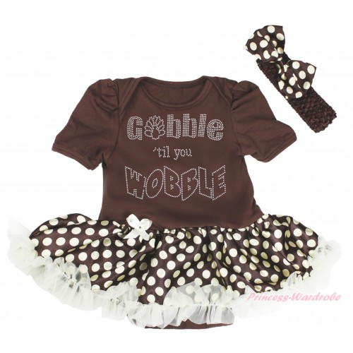 Thanksgiving Brown Baby Bodysuit Brown Golden Dots Pettiskirt & Rhinestone Gobble Till You Wobble & Brown Headband Brown Golden Dots Satin Bow JS4005
