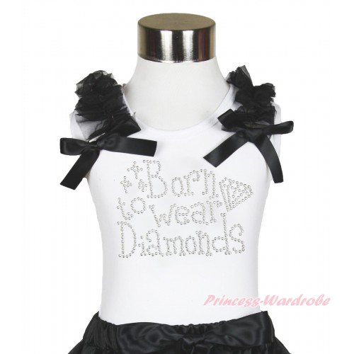 White Tank Top Black Ruffles & Bow & Sparkle Rhinestone Born To Wear Diamonds Print TB1009