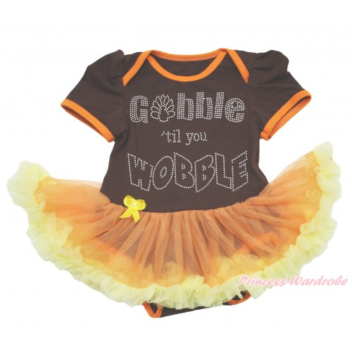 Thanksgiving Brown Baby Bodysuit Orange Yellow Pettiskirt & Sparkle Rhinestone Gobble Till You Wobble JS4010
