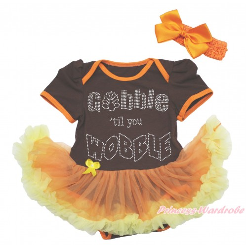 Thanksgiving Brown Baby Bodysuit Orange Yellow Pettiskirt & Sparkle Rhinestone Gobble Till You Wobble & Orange Headband Silk Bow JS4019