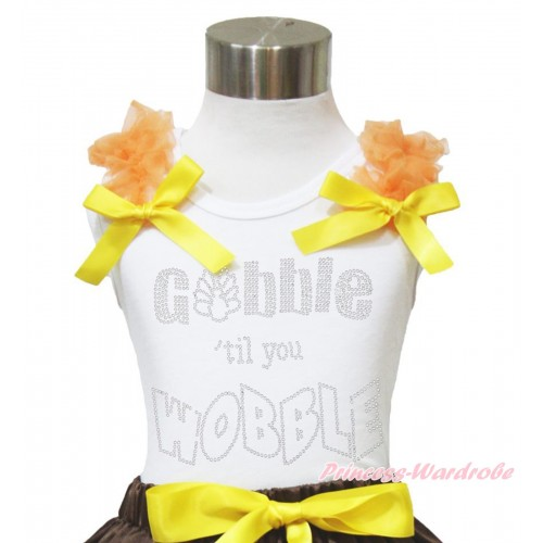 Thanksgiving White Tank Top Orange Ruffles Yellow Bow & Sparkle Rhinestone Gobble Till You Wobble Print TB942