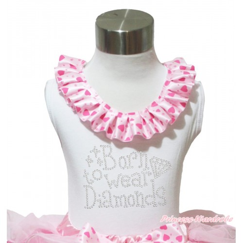 White Tank Tops Light Hot Pink Heart Satin Lacing & Sparkle Rhinestone Born To Wear Diamonds Print TB1028