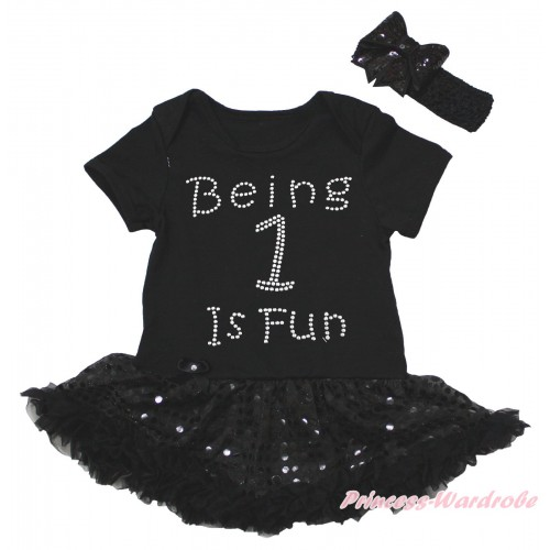Black Baby Bodysuit Jumpsuit Bling Black Sequins Pettiskirt & Sparkle Rhinestone Being 1 Is Fun Print JS5616