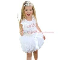 White Baby Pettitop & Ruffles & Bows & Sparkle Rhinestone Daddy Is My Valentine & White Bow Petal Newborn Pettiskirt NN308