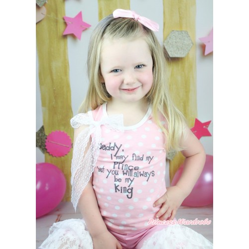 Father's Day Light Pink White Dots Tank Top White Lace Bow & Daddy Always Be My King Print TB1302