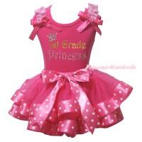 Hot Pink Baby Pettitop Light Pink Ruffles Hot Pink White Dots Bow & Sparkle 1st Grade Princess Painting & Hot Pink White Dots Trimmed Baby Pettiskirt NG2174