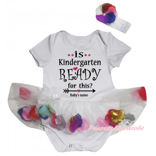 Personalized Custom White Baby Bodysuit White Petals Flowers Pettiskirt & Is Kindergarten Ready For This? Baby's Name Painting JS6802