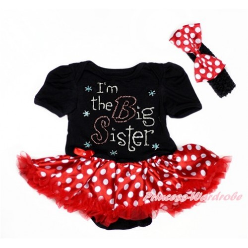 Black Baby Bodysuit Jumpsuit Minnie Dots Pettiskirt With Sparkle Crystal Bling Rhinestone I'm the Big Sister Print With Black Headband Minnie Dots Satin Bow JS3014