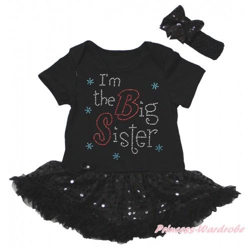 Black Baby Bodysuit Jumpsuit Bling Black Sequins Pettiskirt & Sparkle Rhinestone I'm The Big Sister Print JS5614