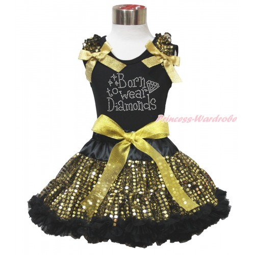 Black Tank Top Gold Sequins Ruffles Sparkle Gold Bows & Sparkle Rhinestone Born To Wear Diamonds Print & Black Gold Bling Sequins Pettiskirt MG1525