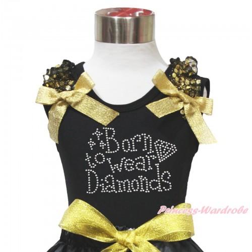 Black Tank Top Gold Sequins Ruffles Sparkle Gold Bow & Sparkle Rhinestone Born To Wear Diamonds Print TB1078