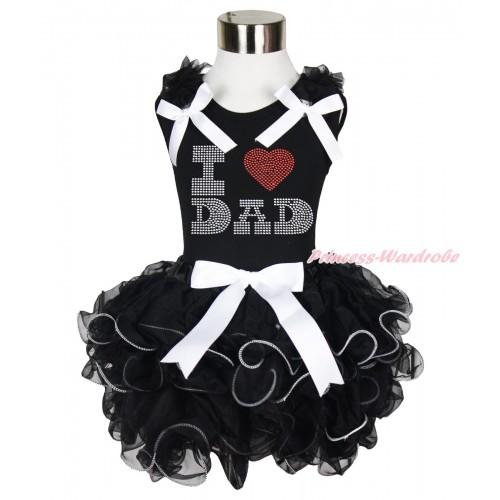 Black Tank Top Black Ruffles White Bows & Sparkle Rhinestone I Love Dad Print & White Bow Black Petal Pettiskirt MG1611