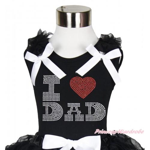 Black Tank Top Black Ruffles White Bow & Sparkle Rhinestone I Love Dad Print TB1123