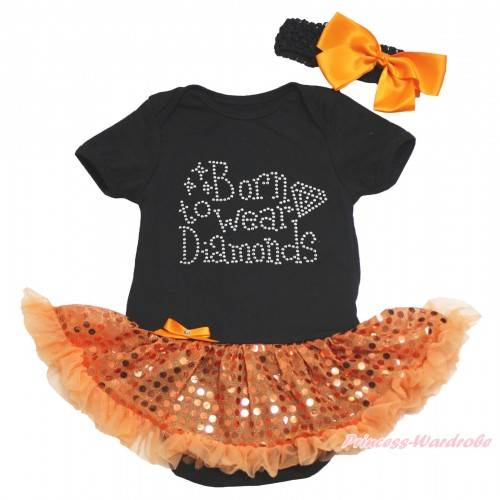 Black Baby Bodysuit Bling Orange Sequins Pettiskirt & Sparkle Rhinestone Born To Wear Diamonds Print JS4629