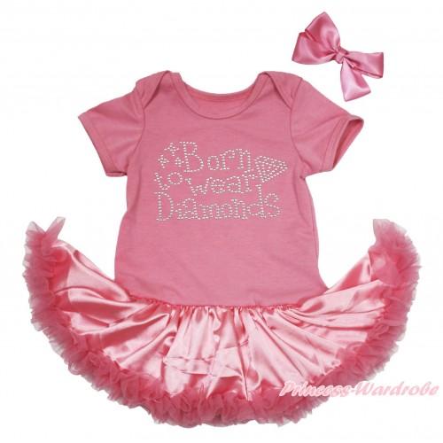 Dusty Pink Baby Bodysuit Satin Pettiskirt & Sparkle Rhinestone Born To Wear Diamonds Print JS4686