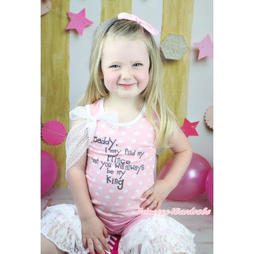 Father's Day Light Pink White Dots Tank Top White Lace Bow & Daddy Alway Be My King Print & Light Pink Cotton Short Pantie & White Lace Ruffles P054