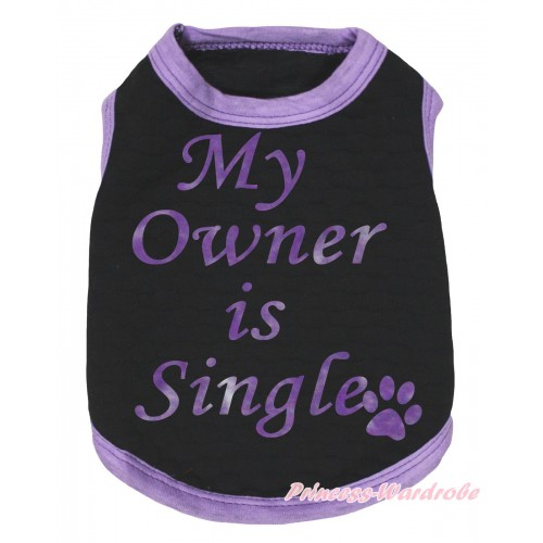 Light Purple Piping Black Sleeveless Pet Shirt Top & My Owner Is Single Painting DC322