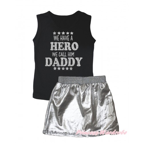 Black Tank Top Sparkle We Have A Hero We Call Him Daddy Painting & Silver Grey Girls Skirt Set MG2541