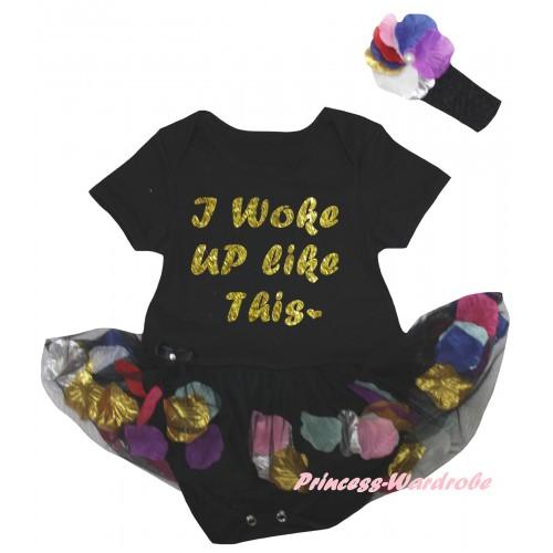 Black Baby Bodysuit Black Petals Flowers Pettiskirt & I Woke Up Like This Painting JS6793
