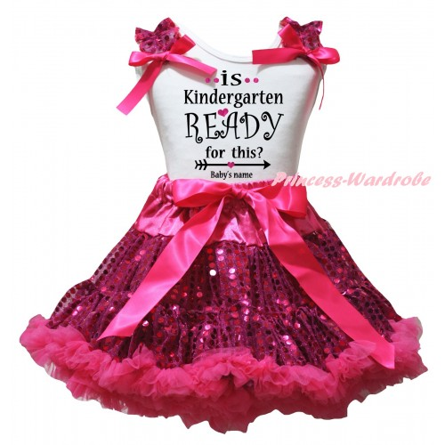 Personalize Custom White Tank Top Hot Pink Sequins Ruffles Hot Pink Bows & Is Kindergarten Ready For This? Baby's Name Painting & Bling Hot Pink Sequins Pettiskirt MG3114