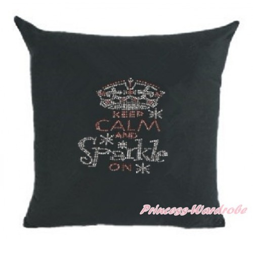 Black Home Sofa Cushion Cover with Sparkle Crystal Bling Rhinestone Keep Clam and Sparkle On Print HG024